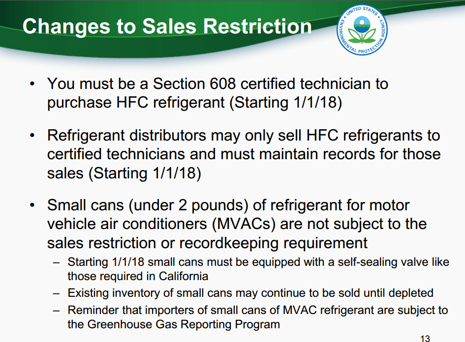 EPA Changes to Refrigerant Sales Restriction on January 1st, 2018.